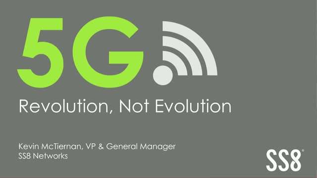 5G Revolution, Not Evolution