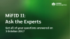 MiFID II: Ask the Experts