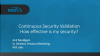 Continuous Security Validation: How effective is your security?