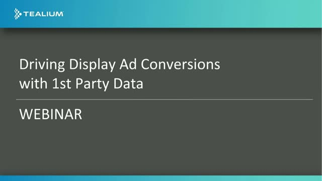 Drive More Display Ad Conversions with 1st Party Data