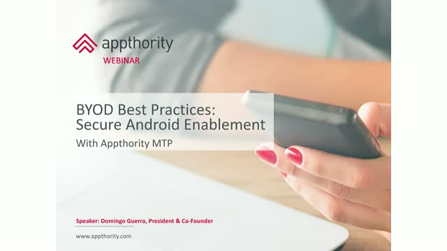 BYOD Best Practices: Secure Android Enablement