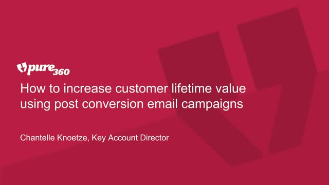 How to increase customer lifetime value using post conversion email campaigns