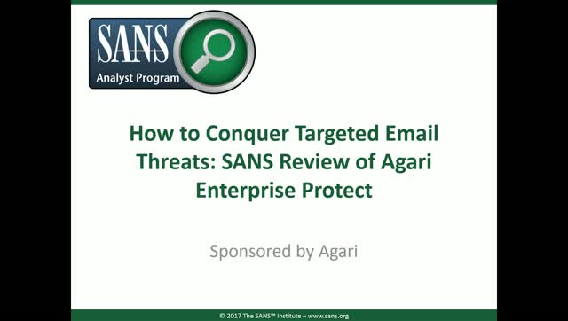 SANS - How to Conquer Targeted Email Threats