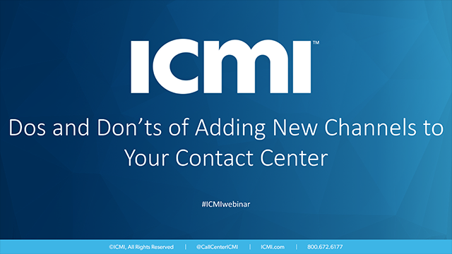Dos and Don'ts of Adding New Channels to Your Contact Center