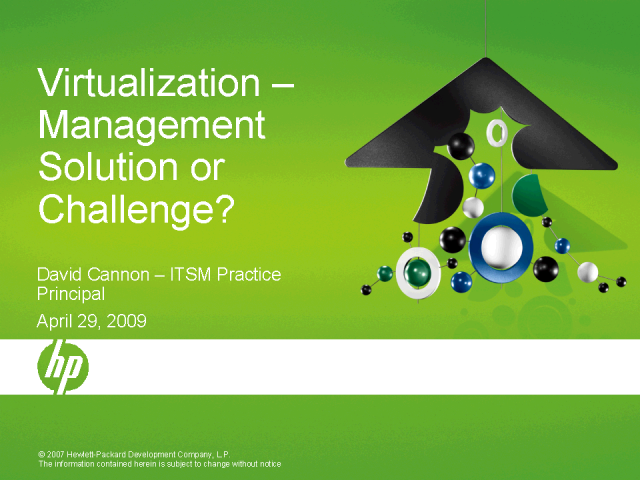 Virtualization – Management Solution or Challenge?