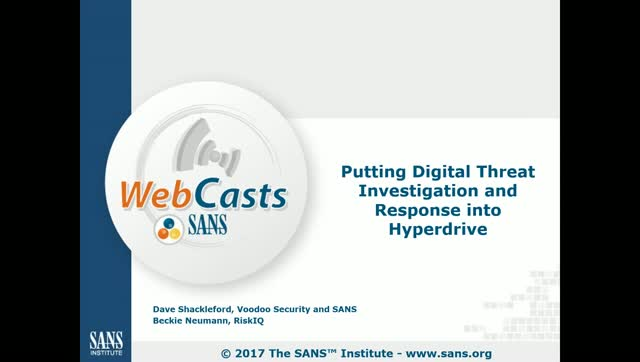SANS & RiskIQ – Putting Digital Threat Investigation & Response into Hyperdrive
