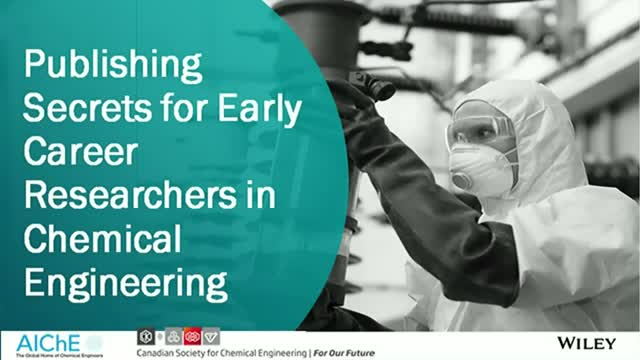 Publishing Secrets for Early Career Researchers in Chemical Engineering