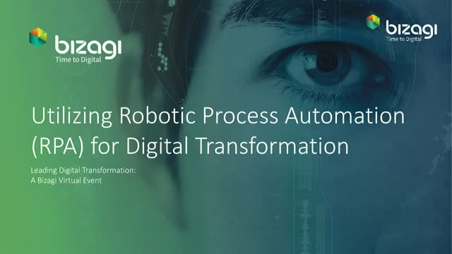 Utilizing Robotic Process Automation (RPA) for Digital Transformation
