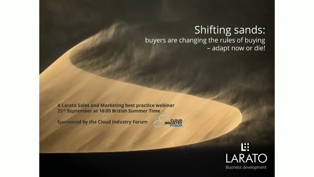 Shifting sands: buyers are changing the rules of buying – adapt now or die!