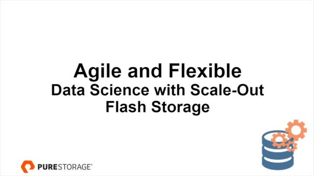 Agile and flexible data science with scale-out flash storage