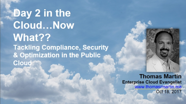 Tackling Compliance, Security & Optimization in the Public Cloud