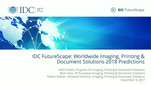 IDC FutureScape: Worldwide Image, Print & Document Solutions 2018 Predictions