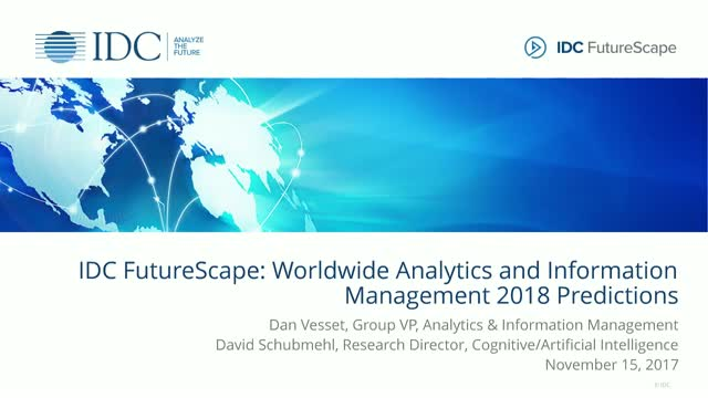 IDC FutureScape: Worldwide Analytics & Information Management 2018 Predictions