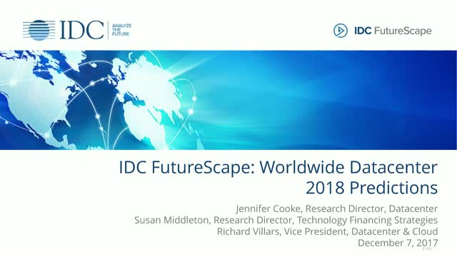 IDC FutureScape: Worldwide Datacenter 2018 Predictions