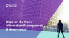 Discover the New:  Information Management & Governance