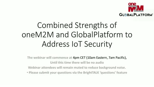 Combined strengths of oneM2M and GlobalPlatform to address IoT security