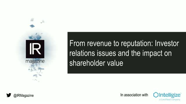 IR Magazine Webinar - From revenue to reputation