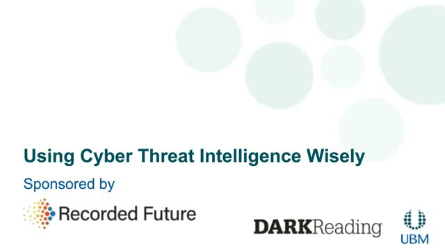 Using Cyber Threat Intelligence Wisely