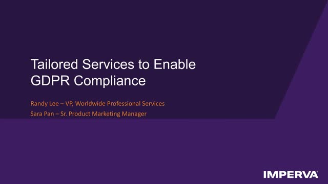 Tailored Services to Enable GDPR Compliance