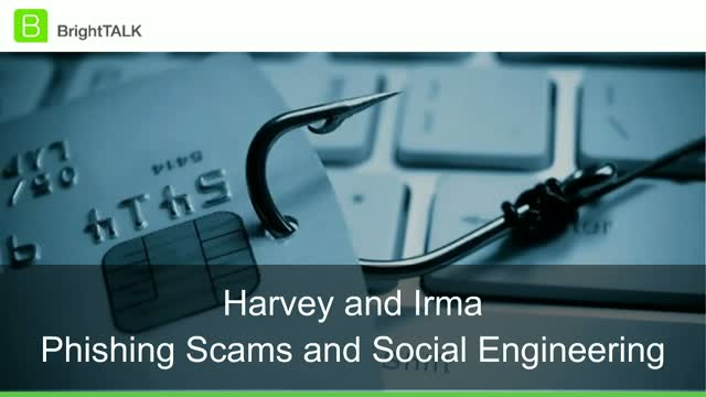 Harvey and Irma Phishing Scams & Social Engineering