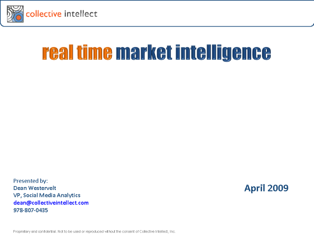 Collective Intellect:  Real-Time Market Intelligence