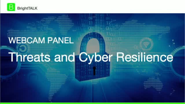 [Webcam Panel] Threats and Cyber Resilience