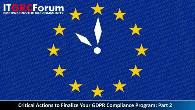 CPE Webinar: Critical Actions to Finalize Your GDPR Compliance Program: Part 2