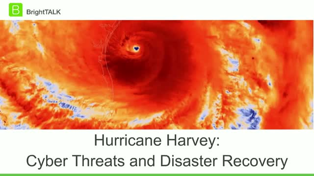 Cyber Threats and Disaster Recovery after Hurricane Harvey