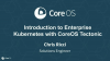 Introduction to Enterprise Kubernetes with CoreOS Tectonic