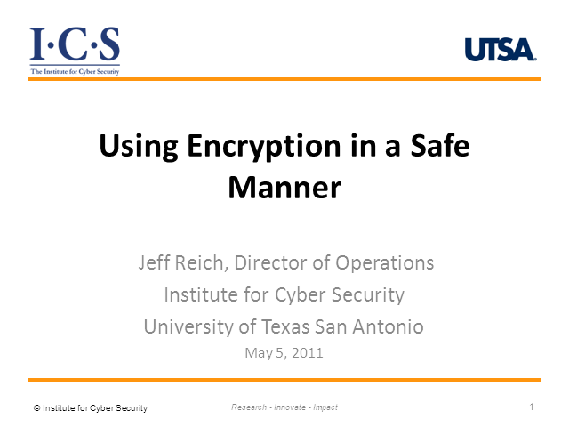 Using Encryption in a Safe Manner