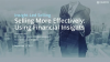 Selling More Effectively - Using Financial Insights