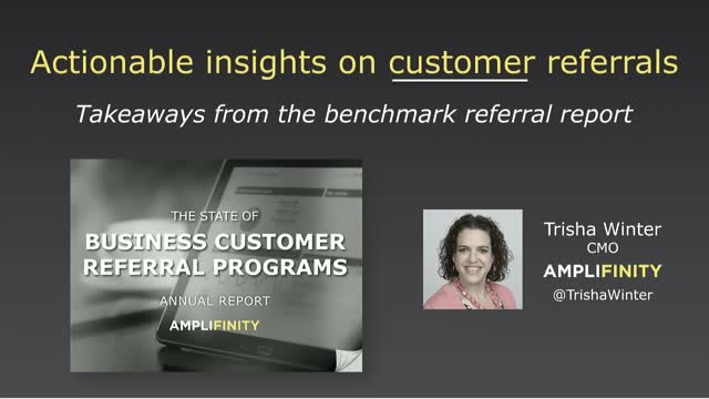 Actionable Insights on Customer Referrals: Takeaways from the benchmark report