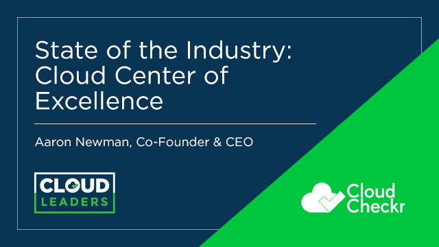 State of the Industry Report: Cloud Center of Excellence