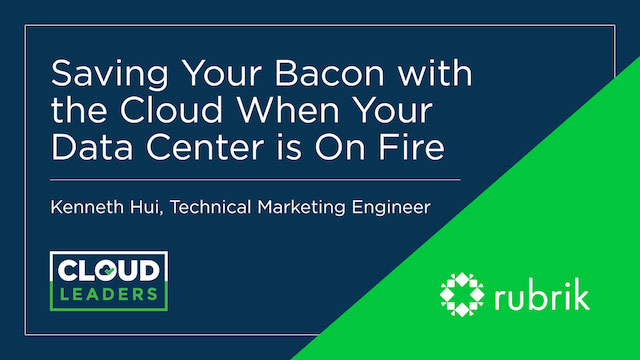 Saving Your Bacon with the Cloud When Your Data Center is On Fire