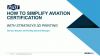 How to Simplify Aviation Certification with Stratasys 3D Printing