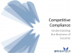 Competitive Compliance: Understanding the Business of Security