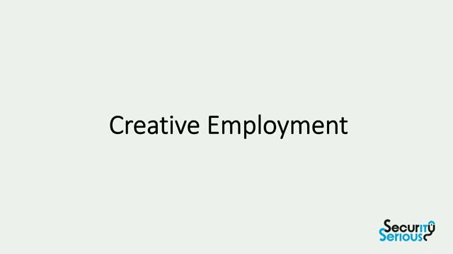 Creative Employment in Cyber Security