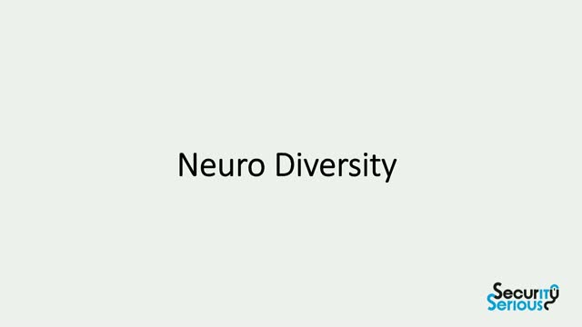 Neuro Diversity in the Cyber Security Industry
