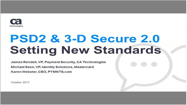 PSD2 and 3-D Secure 2 0: Setting New Standards - Hosted by PYMNTS com