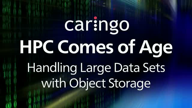 HPC Comes of Age: Handling Large Data Sets with Object Storage