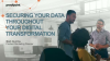 Securing Your Data Throughout Your Digital Transformation