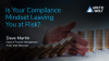 Is Your Compliance Mindset Leaving You at Risk?