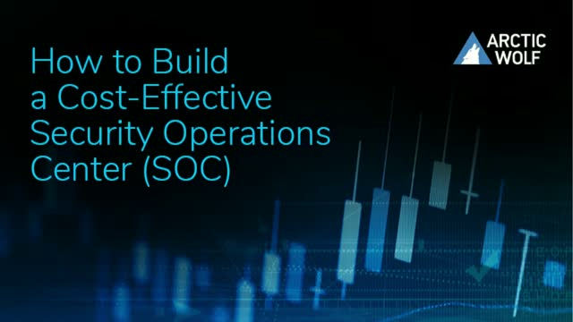 How to Build a Cost-Effective Security Operations Center (SOC)