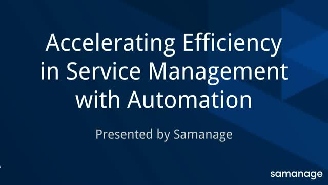 Accelerating Efficiency in Service Management with Automation