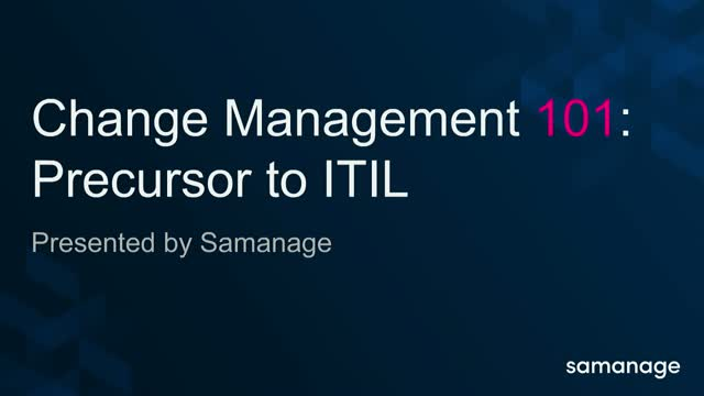 Change Management 101: Precursor to ITIL