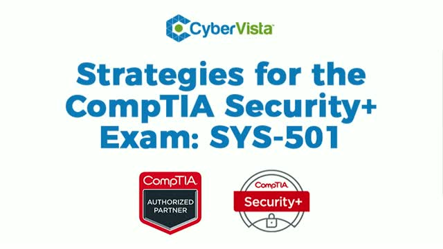 Strategies for the CompTIA Security+ Exam: SYS-501