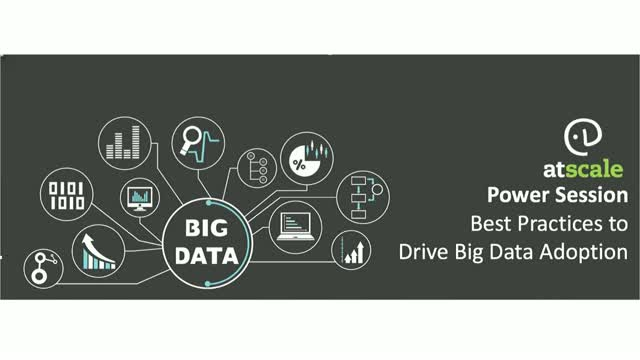 Best Practices to Drive Big Data Adoption Across Your Business