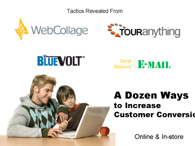 A Dozen Ways to Increase Customer Conversion; Online & In-store.