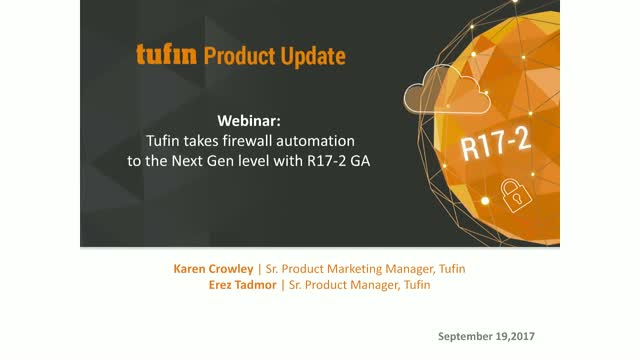 Tufin takes firewall automation to the Next Gen level with R17-2 GA