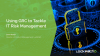 Using GRC to Tackle IT Risk Management